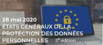 États généraux de la protection des données personnelles, 3ème édition le 28 mai 2020 à Paris, siège de la Mutuelle Nationale Territoriale