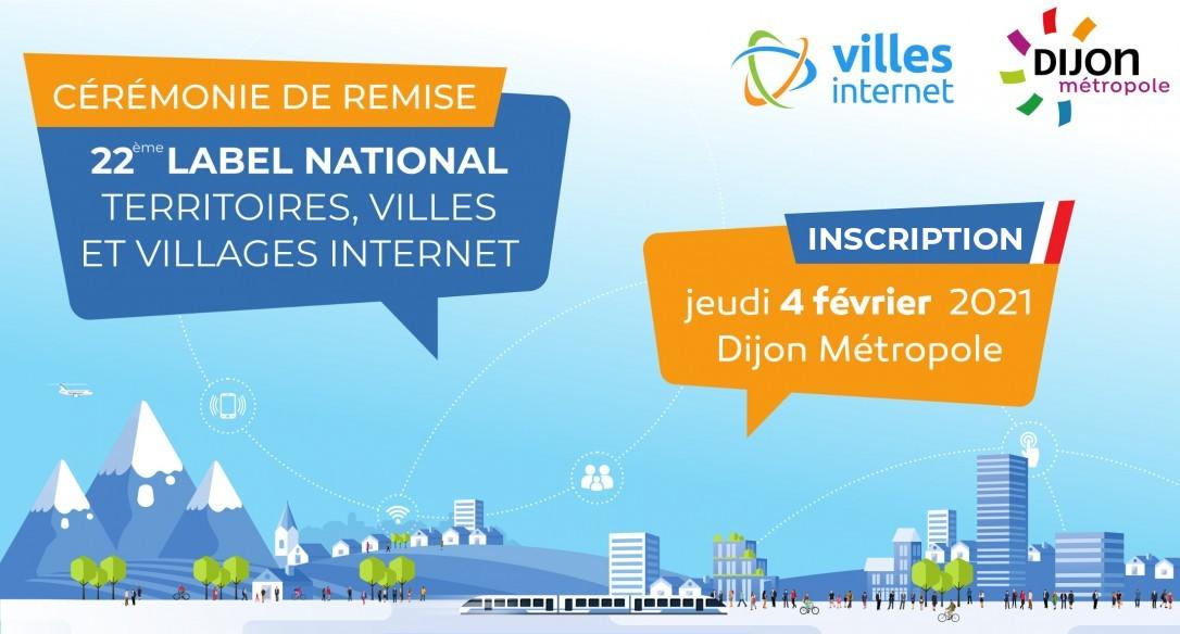PCérémonie de remise - 22ème label national Territoires, Villes et Villages Internet - Inscription